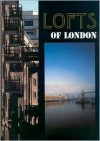 Lofts of London - David Spittles, Matthew Weinreb, Penny McGuire