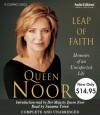 Leap of Faith: Unabridged Value-Priced Edition - Queen Noor, Suzanne Toren
