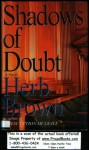 Shadows of Doubt - Herb Brown