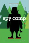 Spy Camp - Stuart Gibbs