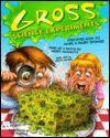 Gross Science Experiments - Christy Maganzini