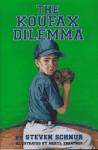 The Koufax Dilemma - Steven Schnur