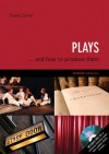 Plays: . . . And How to Produce Them - David Carter