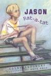 Jason Rat-A-Tat - Colby Rodowsky, Beth Peck