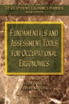 Fundamentals and Assessment Tools for Occupational Ergonomics - William S. Marras, Waldemar Karwowski