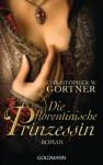 Die florentinische Prinzessin - C.W. Gortner, Peter Pfaffinger, Sabine Lohmann
