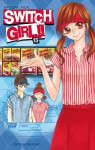 Switch Girl!!, Tome 15 - Natsumi Aida