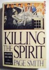 Killing the Spirit - Page Smith