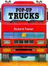 Pop-up Trucks - Richard Fowler
