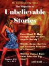 The Magazine of Unbelievable Stories: Summer 2007 Global Edition - Andrei Lefebvre, Kristin Johnson, Zara Penney