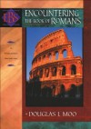 Encountering the Book of Romans (Encountering Biblical Studies): A Theological Survey - Douglas J. Moo