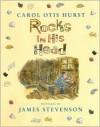 Rocks in His Head - Carol Otis Hurst, James Stevenson