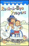 Rock-A-Bye Prayers - Marjorie Ainsborough Decker, Lyn Titleman, Ben Mahan, John Abbott Nez, Jess Stockham