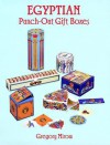 Misc: Egyptian Punch-Out Gift Boxes: Six Boxes with Matching Gift Tags - NOT A BOOK