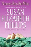 Nobody's Baby But Mine/This Heart of Mine - Susan Elizabeth Phillips