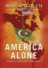 America Alone: The End Of The World As We Know It, Library Edition (Audio) - Mark Steyn, Brian Emerson