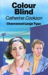 Colour Blind - Catherine Cookson