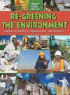 Re-Greening the Environment: Careers in Cleanup, Remediation, and Restoration - Suzy Gazlay