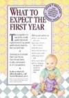 What to Expect the First Year - Heidi Murkoff, Arlene Eisenberg, Sandee E. Hathaway, Sharon Mazel