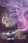 Genie's Wish (Lifting the Veil) - Susan Laine