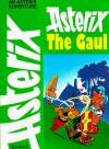 Asterix the Gaul (Adventures of Asterix) - René Goscinny, Albert Uderzo