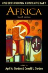 Understanding Contemporary Africa (Introductions to the States and Regions of the Contemporary World) - April A. Gordon