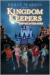 Disney After Dark (The Kingdom Keepers, #1) - Ridley Pearson