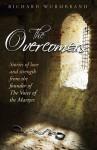 The Overcomers - Richard Wurmbrand