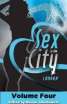 Sex in the City - London: Volume Four - Marcelle Perks, Carrie Williams, Clarice Clique
