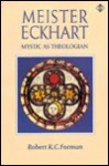Meister Eckhart - Robert K.C. Forman