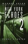 New York Echoes 2 - Warren Adler