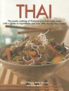 Thai: The Exotic Cooking of Thailand and Asia Made Easy, with a Guide to Ingredients and Over 300 Step-By-Step Recipes - Deh-Ta Hsiung, Becky Johnson, Sallie Morris