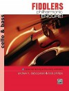 Fiddlers Philharmonic Encore!: Cello & Bass - Andrew H. Dabczynski, Bob Phillips