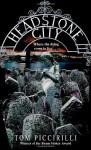 Headstone City - Tom Piccirilli