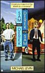 Sam and Derek, Derek and Sam - Michael Levin
