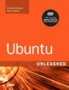 Ubuntu Unleashed [With CDROM] - Andrew Hudson, Paul Hudson