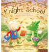 Knight School - Jane Clarke, Jane Massey