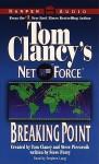 Breaking Point (Tom Clancy's Net Force, #4) - Stephen Lang, Tom Clancy, Steve Pieczenik, Stephen Perry