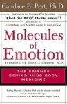 Molecules of Emotion: The Science Behind Mind-Body Medicine - Candace B. Pert