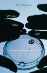 Whose View of Life?: Embryos, Cloning, and Stem Cells - Jane Maienschein