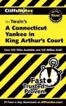 Cliffs Notes on Twain's A Connecticut Yankee in King Arthur's Court - James Lamar Roberts, L. David Allen
