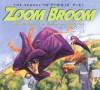 Zoom Broom - Margie Palatini, Howard Fine