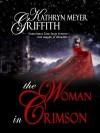 The Woman in Crimson the Woman in Crimson - Kathryn Meyer Griffith