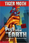 The Pest Show on Earth (Tiger Moth) - Aaron Reynolds, Erik Lervold