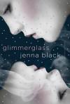 Glimmerglass (Faeriewalker #1) - Jenna Black