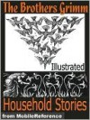 Brothers Grimm Household Stories. ILLUSTRATED - Walter Crane, Jacob Grimm, Wilhelm Grimm, Lucy Crane