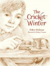 The Cricket Winter - Felice Holman