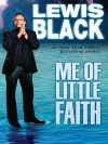 Me of Little Faith - Lewis Black