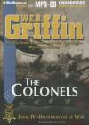 The Colonels - W.E.B. Griffin, Eric G. Dove