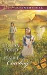 Prairie Cowboy - Linda Ford